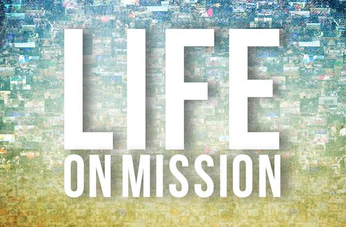 Next Sermon Series: Life On Mission